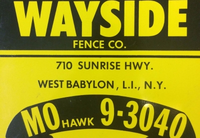 The first fence sign used by Wayside in 1951